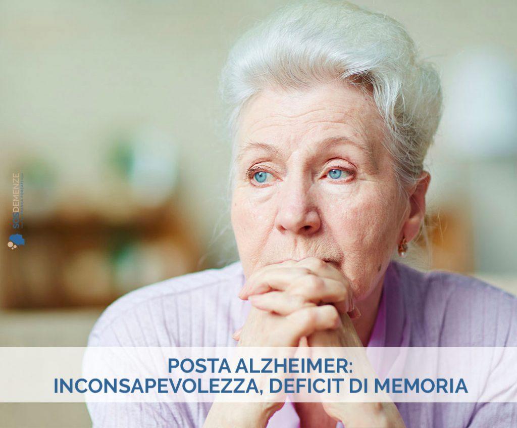 Posta Alzheimer: inconsapevolezza, deficit di memoria