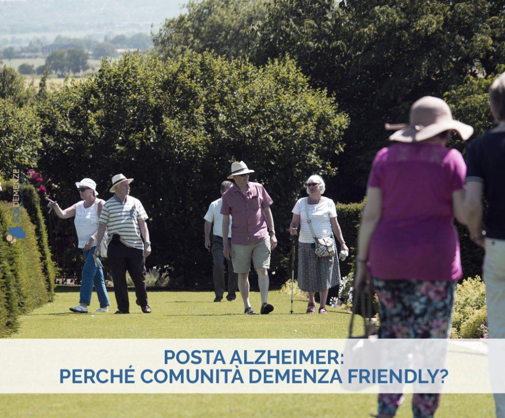 Posta Alzheimer: Perché Comunità demenza friendly?