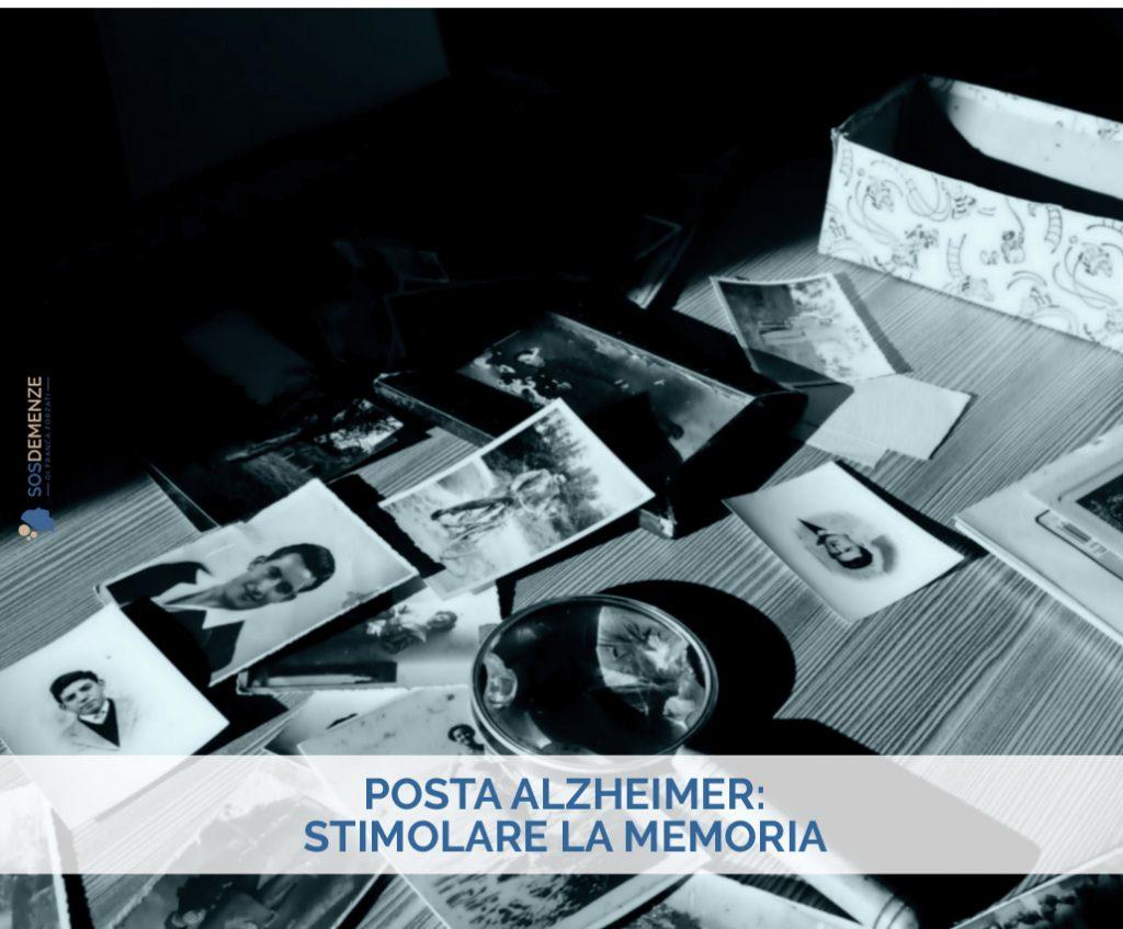 Posta Alzheimer: stimolare la memoria