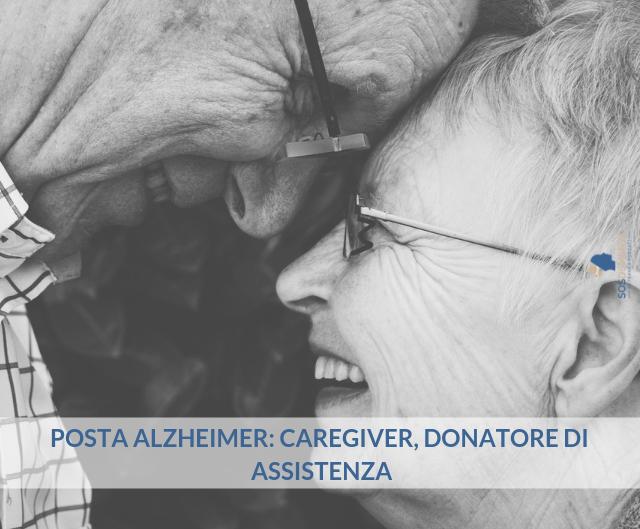 Posta Alzheimer: Caregiver: donatore di assistenza