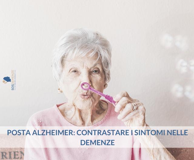 Posta Alzheimer: Contrastare i sintomi nelle demenze